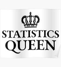 Statistics Queen Poster