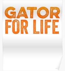 Gator For Life & Florida Born Pride Poster