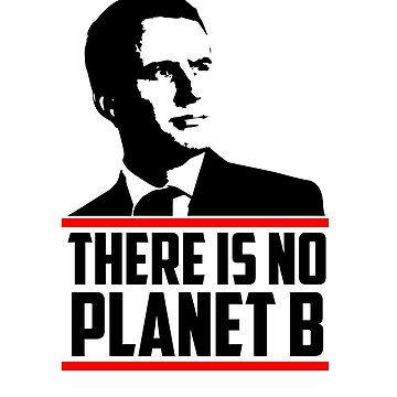There is no Planet B - Emanual Macron by jameelhye1