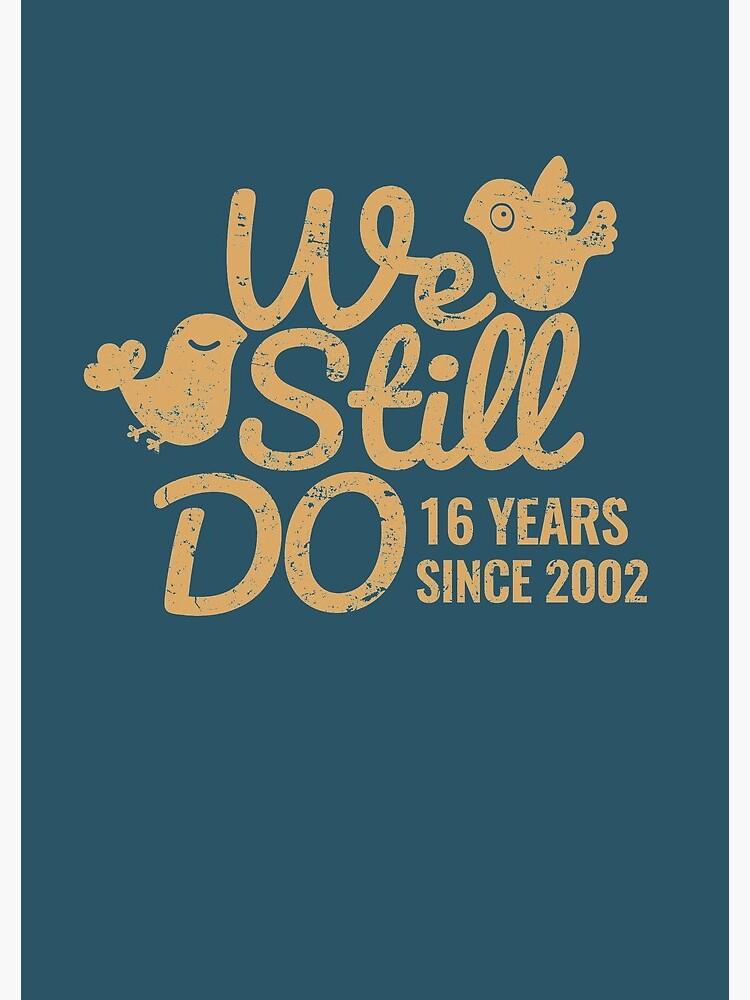 16eme T Shirt De Cadeau D Anniversaire De Mariage Seize Ans De Mariage Assortissant Le T Shirt Les Cas De Telephone Et D Autres Cadeaux Cahier A