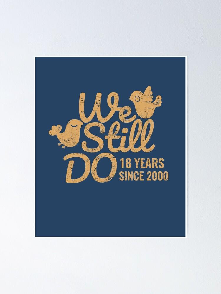 18 Hochzeitstag Geschenk Tee Achtzehn Jahre Ehe Paar Kleidung Telefon Fällen Und Andere Geschenke Poster