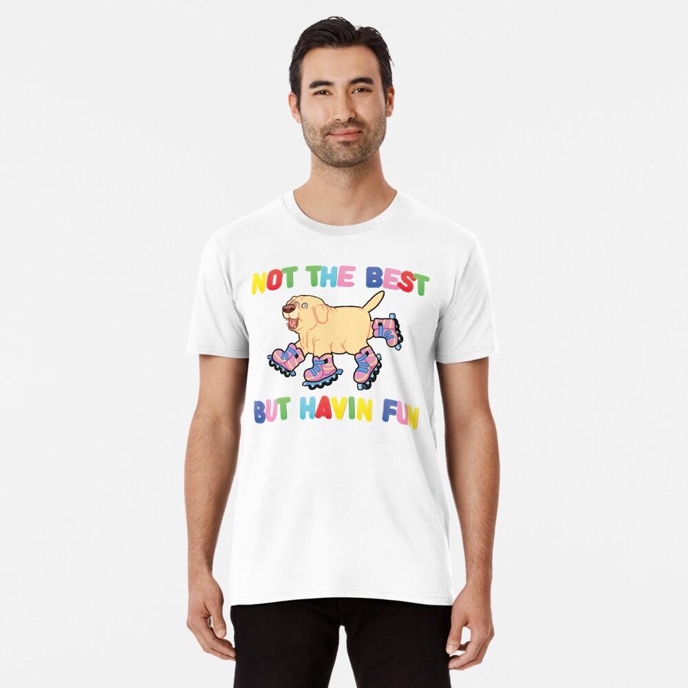 Nicht das Beste Aber .... Premium T-Shirt
