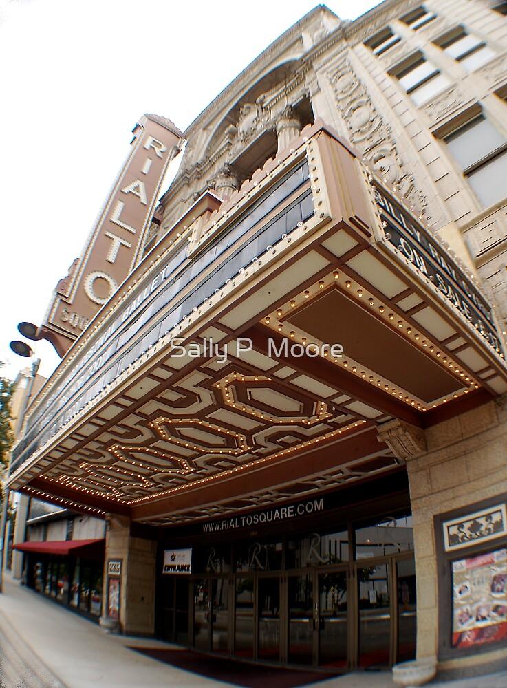 Rialto Theatre by Sally P  Moore