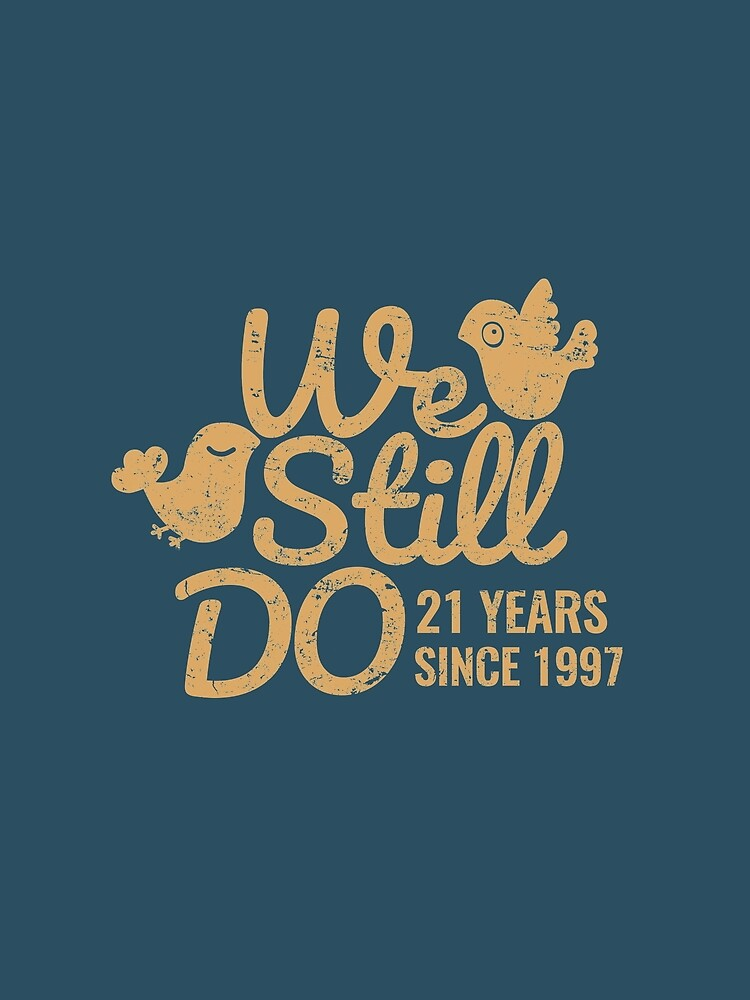 """21 Wedding Anniversary Gift: """"21st Wedding Anniversary Tee Twenty-One Years Of Marriage"""