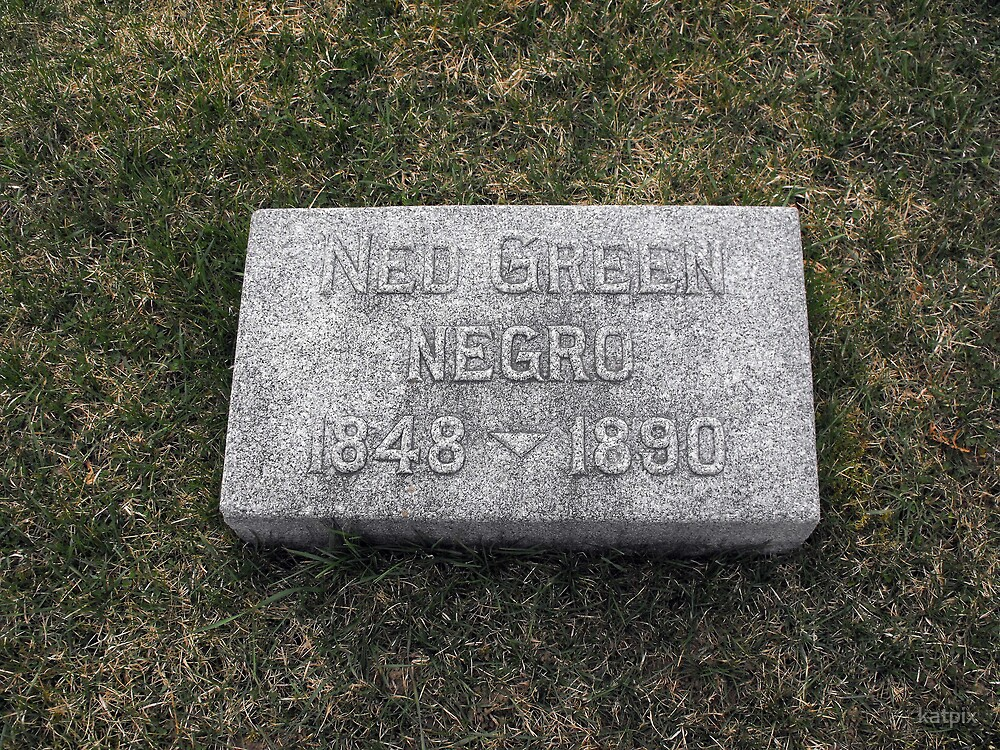 Who was Ned Green ? by katpix
