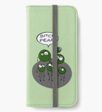 Bitch peas!! Funny food pun iPhone Wallet/Case/Skin