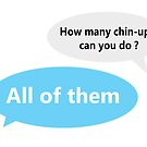 How many chin-ups can you do? by Juhan Rodrik