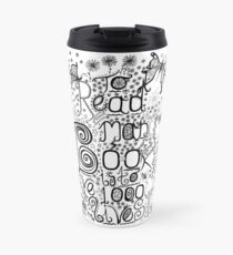 To Read Many Books is to Live 1000 Lives Travel Mug