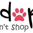 Adopt Dont Shop - Pink Paw by catloversaus