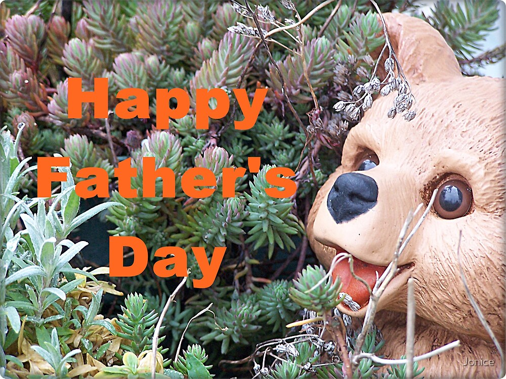 Happy Father's Day by Jonice