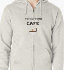 YO NO BEBO CAFÉ ME BAÑO EN ÉL Sudadera con capucha y cremallera