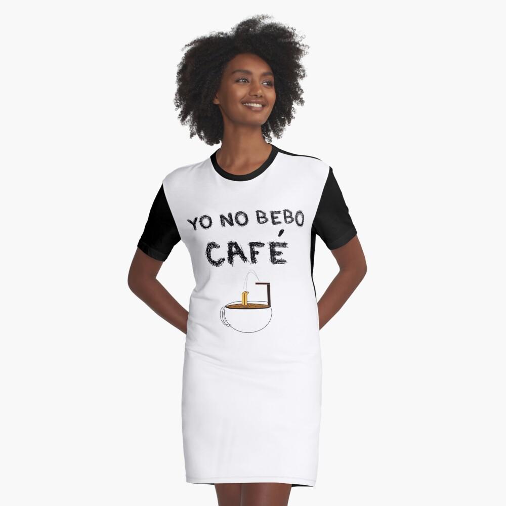 Vestido camisetaYO NO BEBO CAFÉ ME BAÑO EN ÉL Delante