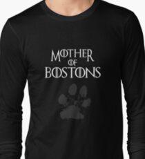 Mother of Bostons shirt, #Bostons  Long Sleeve T-Shirt