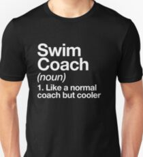 Swim Coach Funny Definition Trainer Gift Design Unisex T-Shirt