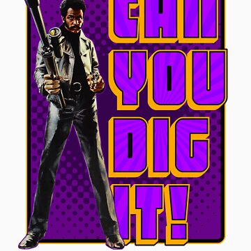 Shaft - Can you dig it! by superiorgraphix