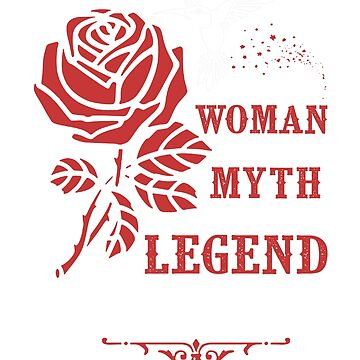 MOM THE WOMAN, MYTH, LEGEND T shirt - Mother's Day Gift by Stylish-reb