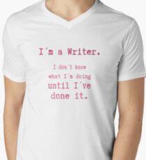 I am a Writer Funny Writer Life Saying Men's V-Neck T-Shirt