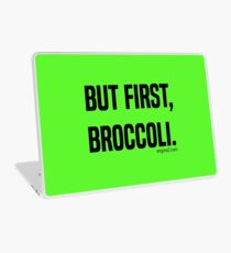 But First, Broccoli. Laptop Skin