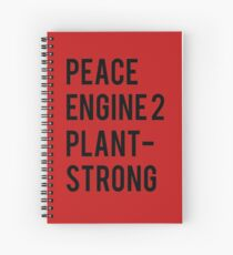 Peace, Engine 2, Plant-Strong Spiral Notebook