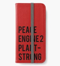 Peace, Engine 2, Plant-Strong iPhone Wallet/Case/Skin