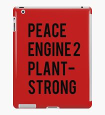 Peace, Engine 2, Plant-Strong iPad Case/Skin