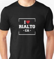 I Love Rialto  Shirt - California T-Shirt Unisex T-Shirt