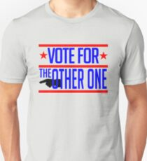 Vote... early and often Unisex T-Shirt