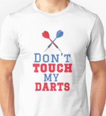 Don't Touch My Darts Unisex T-Shirt