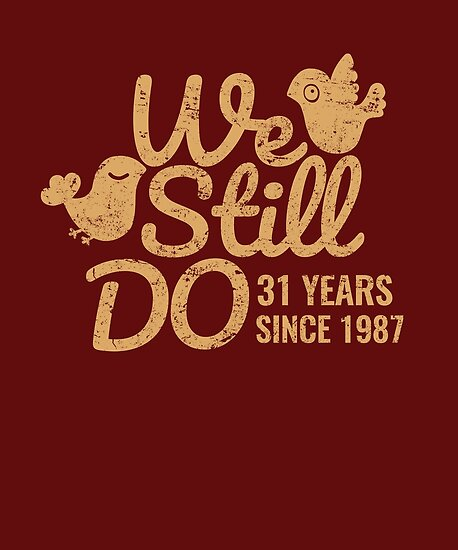 31st Wedding Anniversary Tee Thirty One Years Of Marriage Couple T