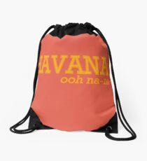 HAVANA, ooh na-na Drawstring Bag