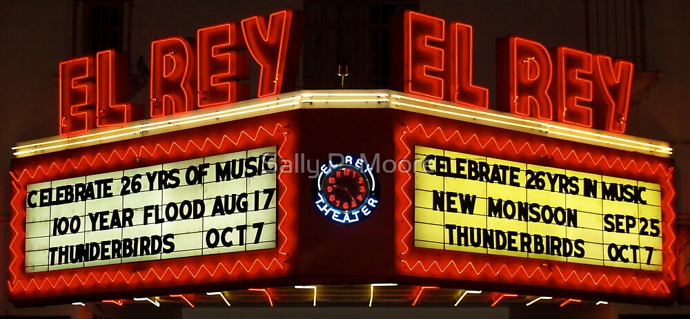 El Rey Restored Neon  by Sally P  Moore
