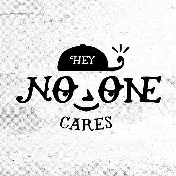 No One Cares by Aguvagu