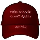 MAKE SCHOOLS GREAT AGAIN  by WhiteDove Studio kj gordon