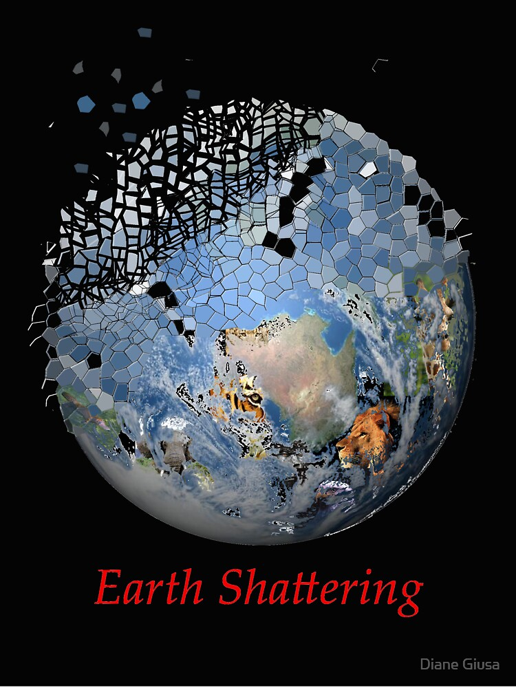 Earth Shattering by Diane Giusa