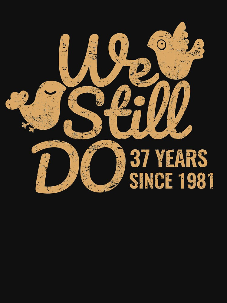 37th Wedding Anniversary Tee Thirty Seven Years Of Marriage Couple T