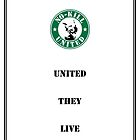 NO-KILL UNITED : ES UNITED THEY LIVE (PRINT) by Anthony Trott