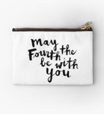 May The Fourth Be With You Studio Pouch