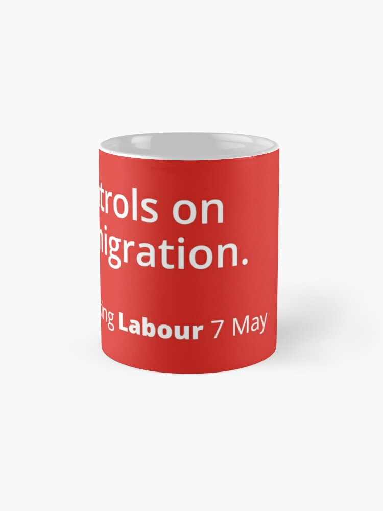 Alternate view of Controls on immigration: Labour tribute mug Mug