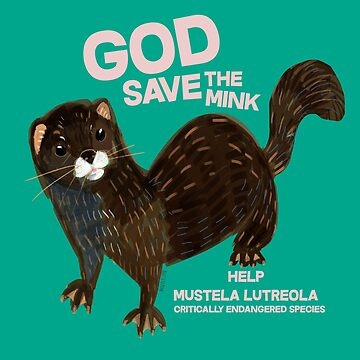 God save the Mink (c) in green (FIEB) by belettelepink
