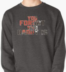 You Forgot Who Daddy Is - Baker Mayfield Cleveland Browns Pullover