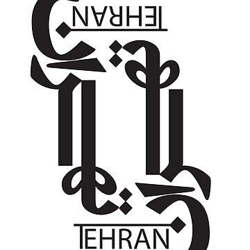 Tehran, Persian Typography, Persian Calligraphy 01 by EraserStudio