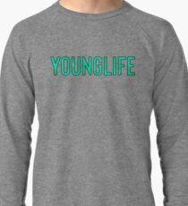 Younglife / Hipster Teenager Quote Lightweight Sweatshirt