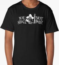 You Shall Not Pass! Variant Long T-Shirt