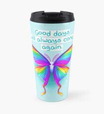 """Good Days Will Always Come Again"" Rainbow Moth Travel Mug"
