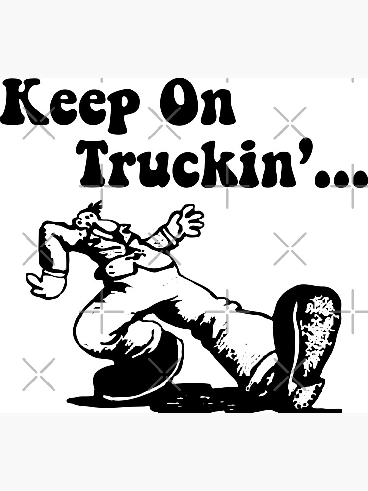 Vintage New Black /& White Poster Keep on Truckin Robert Crumb Made In USA