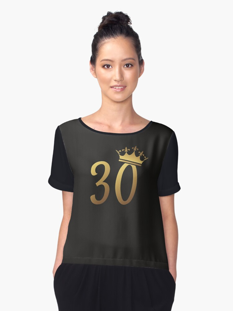 30th Birthday Queen 30 Year Old Girl Gold Party Gift Womens Chiffon Top By Modernmerch