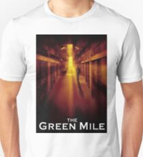 THE GREEN MILE Unisex T-Shirt
