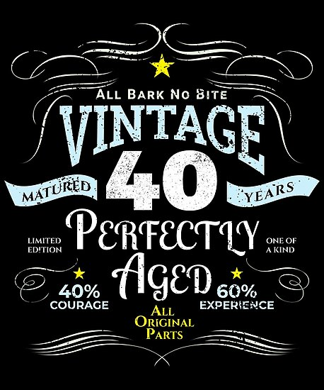 """""""Funny Vintage 40th Birthday Gift """" Posters By"""