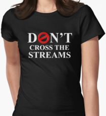 Don't Cross The Streams Women's Fitted T-Shirt
