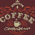 Coffee Connoisseur by artlahdesigns